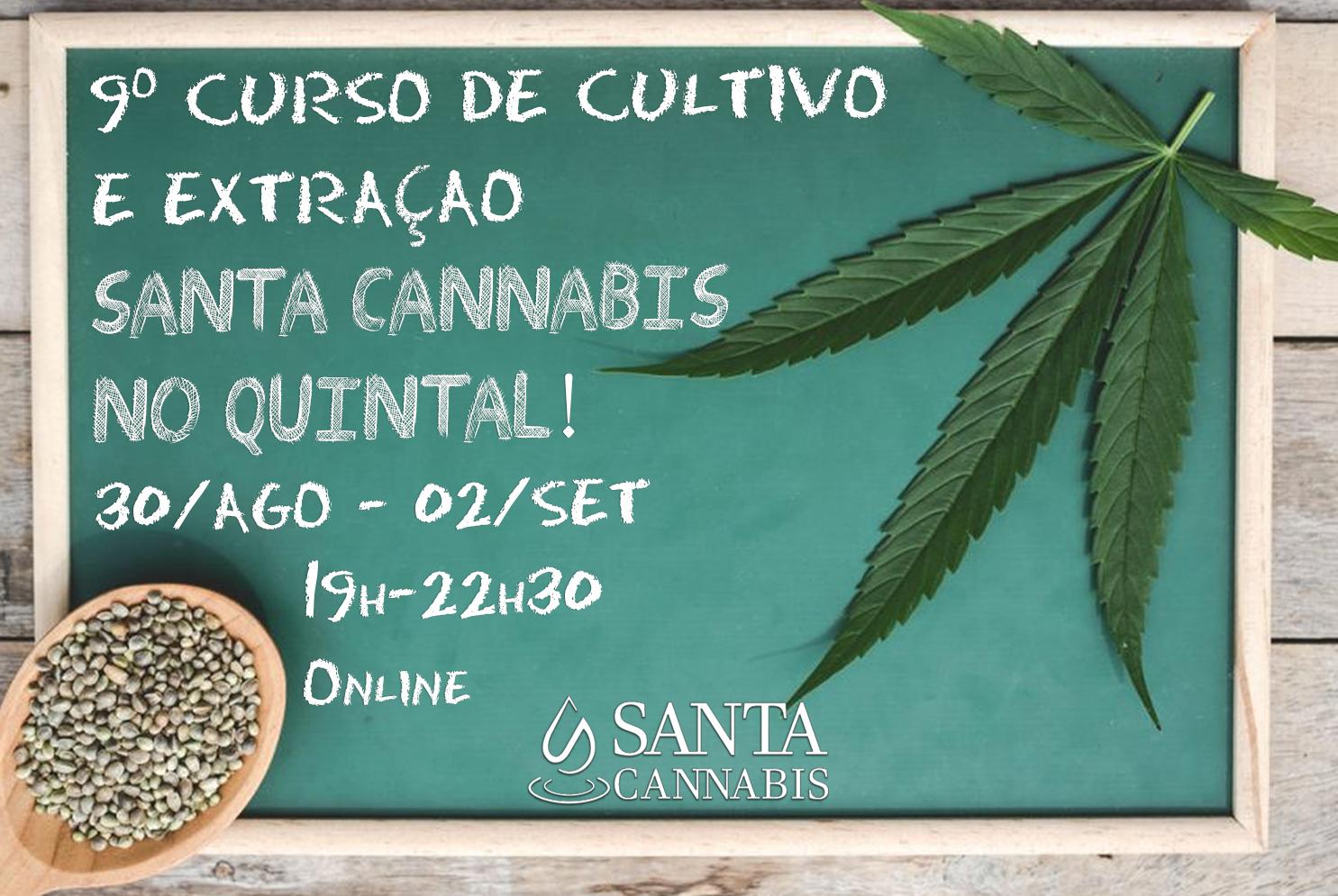 9º Curso de Cultivo e Extração Santa Cannabis no Quintal – INSCREVA-SE